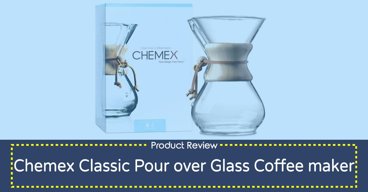 Chemex Classic Pour Over Glass Coffee Maker