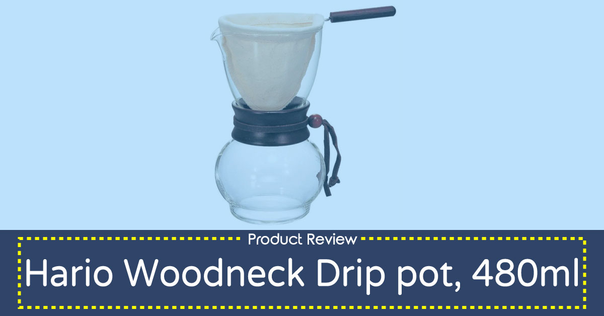 Hario Woodneck Drip Pot Review