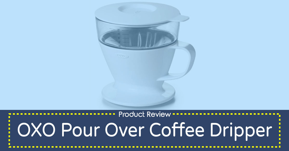 OXO Pour Over Coffee Maker Review